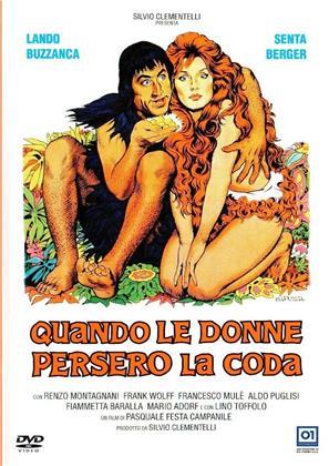 Quando le donne persero la coda (1972) (Neuauflage)