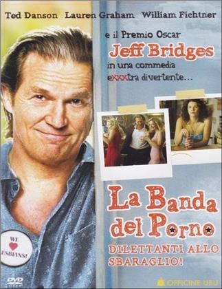La banda del porno - Dilettanti allo sbaraglio! (2005) (Neuauflage)