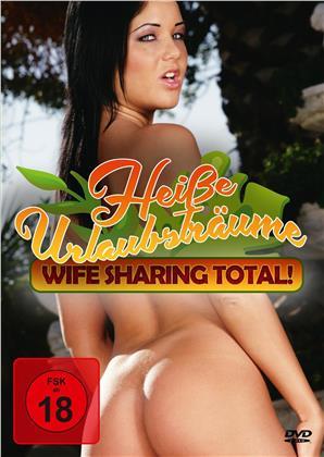 Heisse Urlaubsträume - Wife Sharing total