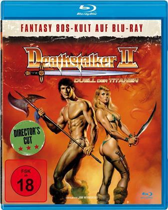 Deathstalker 2 - Duell der Titanen (Director's Cut)