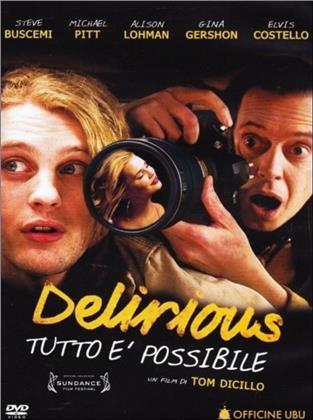 Delirious - Tutto è possibile (2006) (Riedizione)