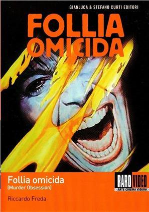 Follia omicida - Murder Obsession (1981) (Neuauflage)