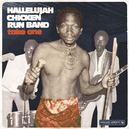 Hallelujah Chicken Run Band - Take One (2020 Reissue)