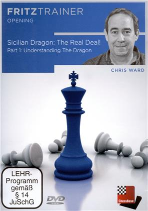 Chris Ward: Sicilian Dragon: The Real Deal! Part 1 - Understanding The Dragon