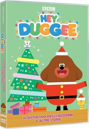 Hey Duggee - Volume 3 - Il distintivo degli addobbi e altre storie