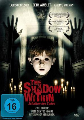The Shadow Within (2007)