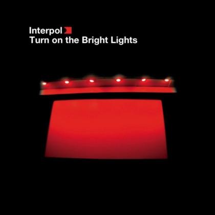 Interpol - Turn On The Bright Lights (2020 Reissue, Matador)
