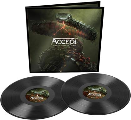 Accept - Too Mean To Die (Gatefold, 2 LPs)