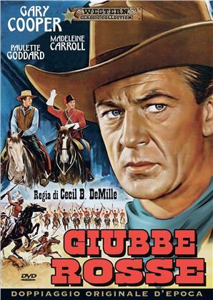 Giubbe rosse (1940) (Western Classic Collection, Doppiaggio Originale D'epoca)