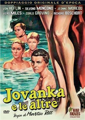 Jovanka e le altre (1960) (War Movies Collection, Doppiaggio Originale D'epoca, s/w)