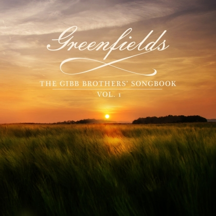 Barry Gibb - Greenfields: The Gibb Brothers' Songbook (Deluxe Edition)
