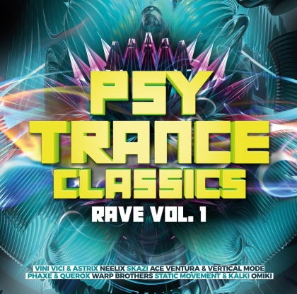 Psy Trance Classics – Rave Vol.1 (2 CDs)