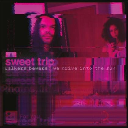"""Sweet Trip - Walkers Beware! We Drive Into The Sun / Stab/Slow (Colored, 12"""" Maxi)"""