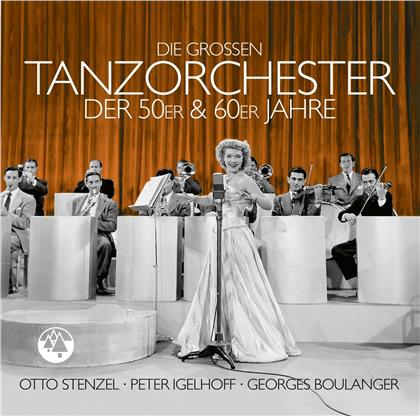 Die großen Tanzorchester der 50er & 60er Jahre