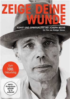 Zeige deine Wunde - Kunst und Spiritualität bei Joseph Beuys (Sonderausgabe)