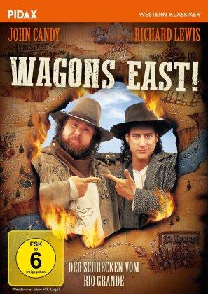 Wagons East! - Der Schrecken vom Rio Grande (1994) (Pidax Western-Klassiker)