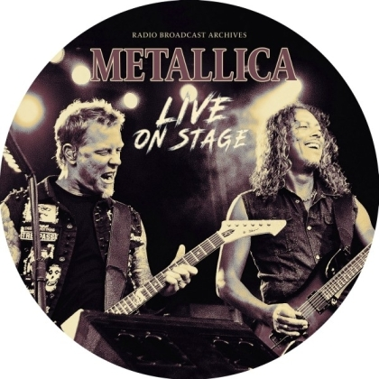 """Metallica - Live On Stage (Picture Disc, 12"""" Maxi)"""