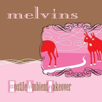 The Melvins - Hostile Ambient Takeover (2021 Reissue, Pink Vinyl, LP)