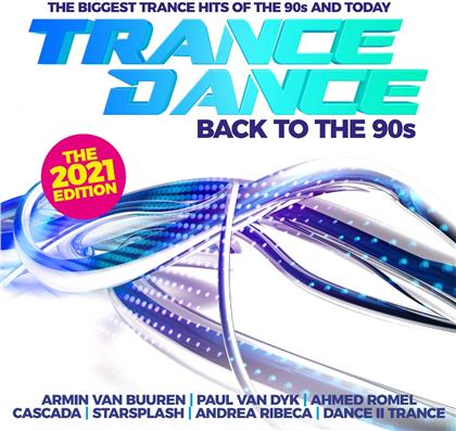 Trance Dance - Back To The 90s