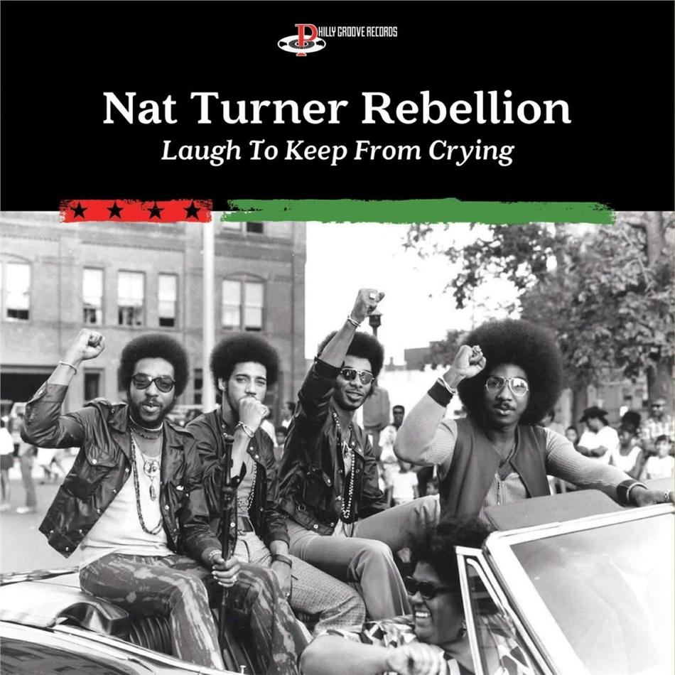 Nat Turner Rebellion - Laugh To Keep From Crying (LP)