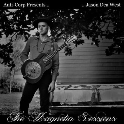 Jason Dea West - Magnolia Sessions (Digipack)