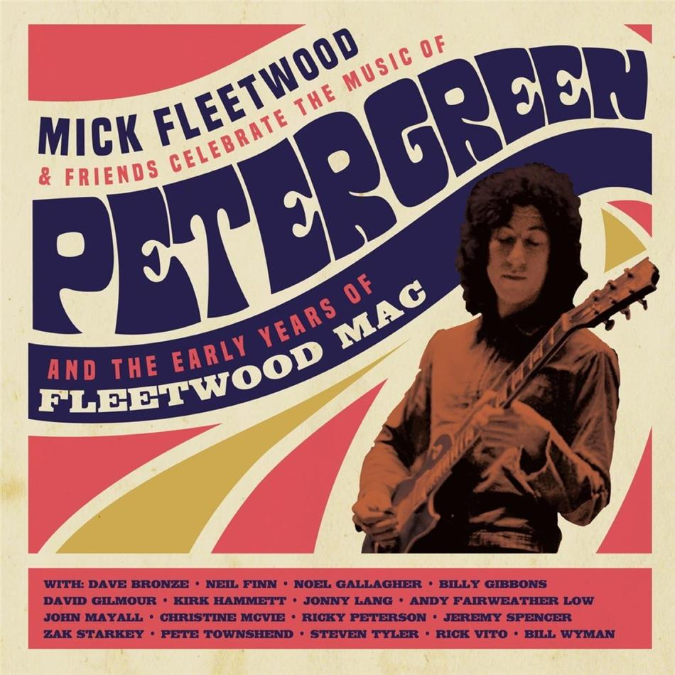 Mick Fleetwood & Friends - Celebrate the Music of Peter Green and the Early Years of Fleetwood Mac (2 CDs + Blu-ray)
