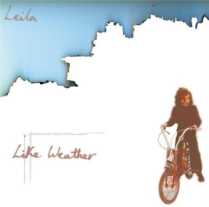 Leila - Like Weather (2020 Reissue)