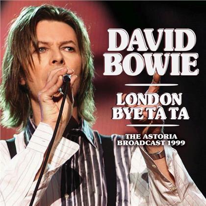 David Bowie - London Bye Ta Ta