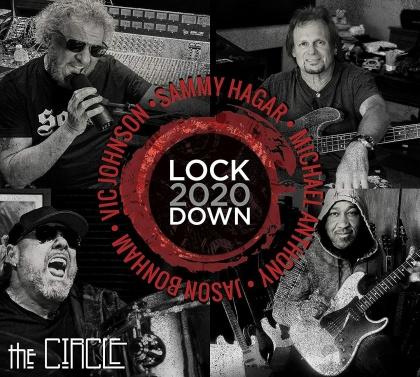 Sammy Hagar & The Circle (Hagar/Anthony/Bonham/Johnson) - Lockdown 2020