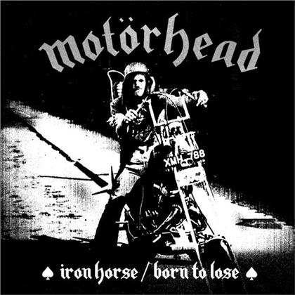 "Motörhead & Lemmy (Motörhead) - Iron Horse / Born To Lose (Limited, 7"" Single)"