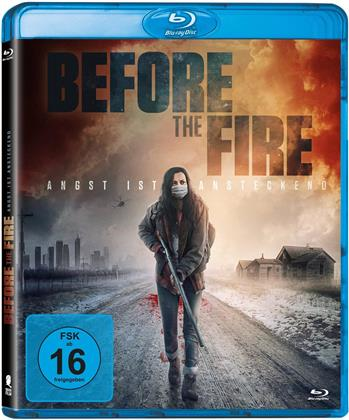 Before the Fire - Angst ist ansteckend (2020)