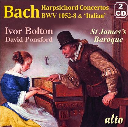 Johann Sebastian Bach (1685-1750), Ivor Bolton, David Ponsford & St. James Baroque Players - Concertos For Harpsichord & Strings; Bwv