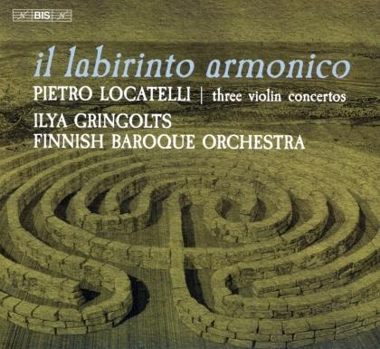 Pietro Antonio Locatelli (1695-1764), Ilya Gringolts & Finnish Baroque Orchestra - Il Labirinto Armonico (Hybrid SACD)