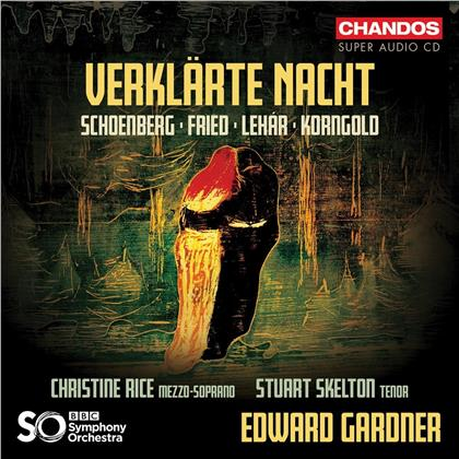 Arnold Schönberg (1874-1951), Oskar Fried, Franz Lehar (1870-1948), Erich Wolfgang Korngold (1897-1957), Edward Gardner, … - Verklärte Nacht (Hybrid SACD)