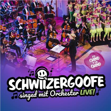 Schwiizergoofe - Schwiizergoofe singed mit Orchester