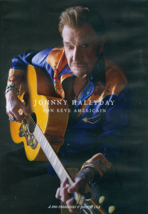 Johnny Hallyday - Son rêve amêricain - À nos promesses / Johnny USA (2 DVDs)