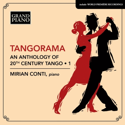Mirian Conti - Tangorama - An Anthology Of 20th Century Tango 1