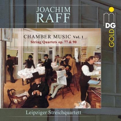 Leipziger Streichquartett & Joseph Joachim Raff (1822-1882) - Chamber Music 1 - String Quartets Op. 77 & 90