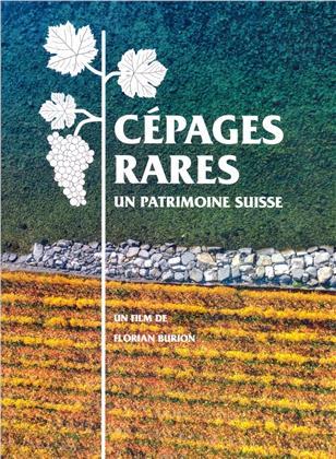 Cépages rares - Un patrimoine Suisse