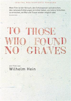 To those who found no graves (1989) (Digital Restaurierte Fassung)