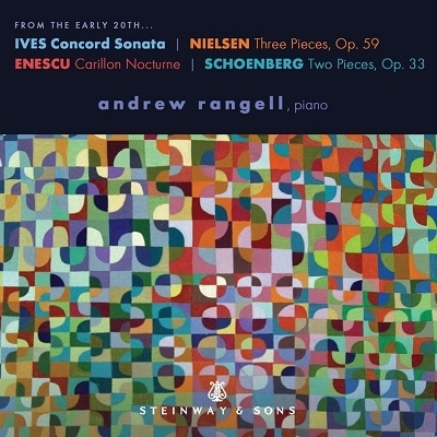 Charles Ives (1874-1954), Carl August Nielsen (1865-1931), George Enescu (1881-1955), Arnold Schönberg (1874-1951) & Andrew Rangell - From The Early 20Th Century (Japan Edition)