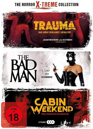 The Horror X-treme Collection - Trauma / The Bad Man / Cabin Weekend (3 DVDs)
