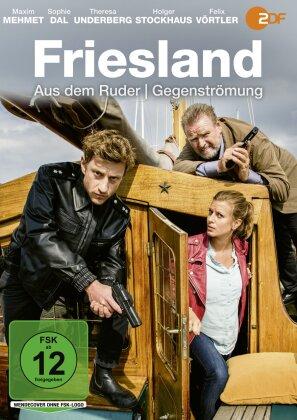 Friesland - Aus dem Ruder / Gegenströmung
