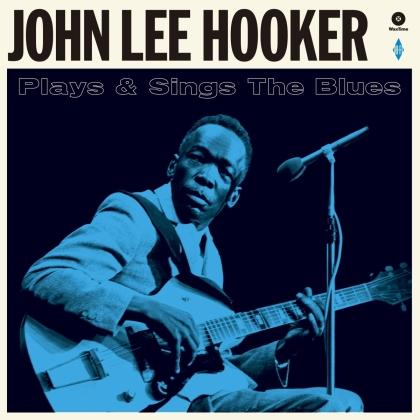 John Lee Hooker - Plays & Sings The Blues (2021 Reissue, Wax Time, Bonustracks, LP)