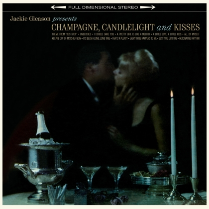 Jackie Gleason - Champage Candlelight & Kisses (Wax Time, 2021 Reissue, Bonustrack, LP)