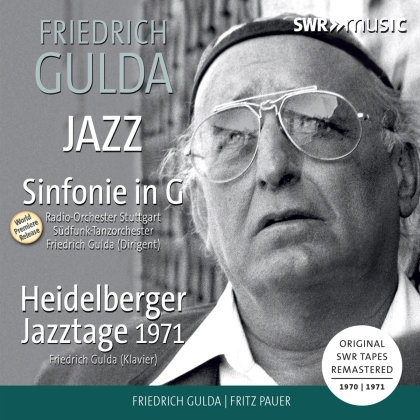 Friedrich Gulda (1930-2000), Fritz Pauer, Radio-Orchester Stuttgart & Friedrich Gulda (1930-2000) - Jazz - Sinfonie in G