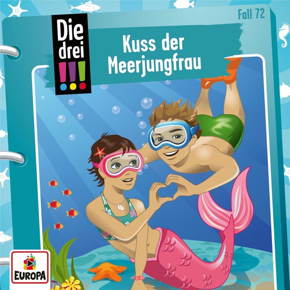 Die Drei !!! - 072/Kuss der Meerjungfrau