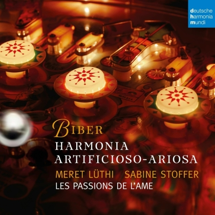 Les Passions de l'Ame, Heinrich Ignaz Franz von Biber (1644-1704) & Meret Lüthi - Harmonia Artificiosa-Ariosa
