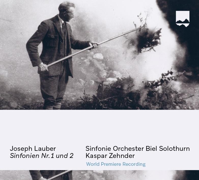 Joseph Lauber (1864-1952), Kaspar Zehnder & Sinfonie Orchester Biel Solothurn - Sinfonie 1 & 2 - Weltersteinspielung