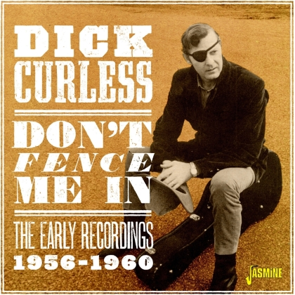 Dick Curless - Don't Fence Me In (Jasmine Records)